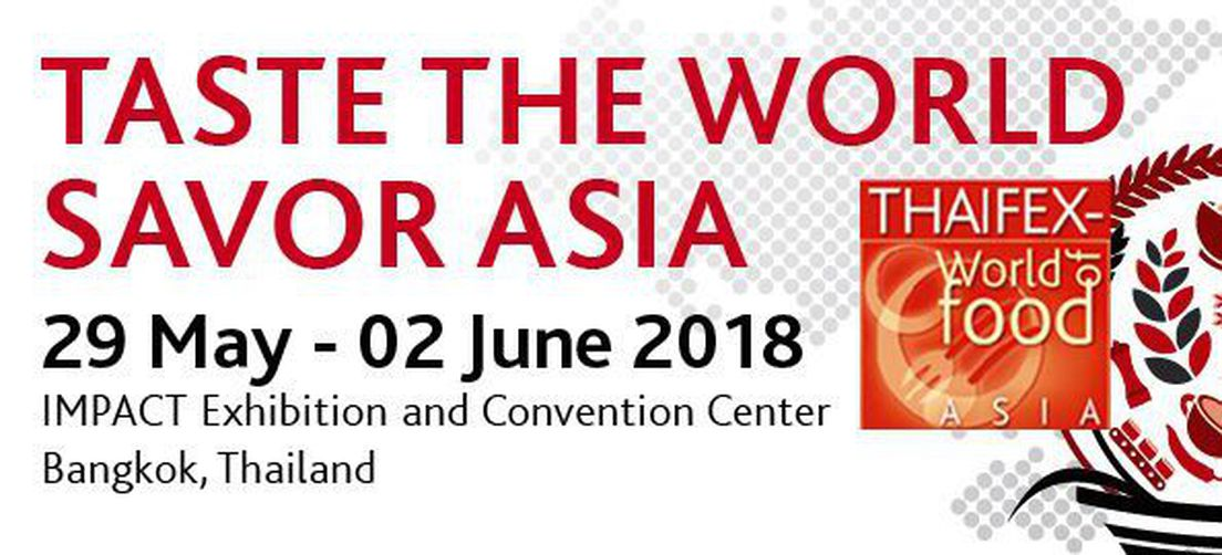 """THAIFEX-World of Food Asia"" a Bangkok, Thailand from 29 May to 2 June 2018 – Hall 2 Stand H26"